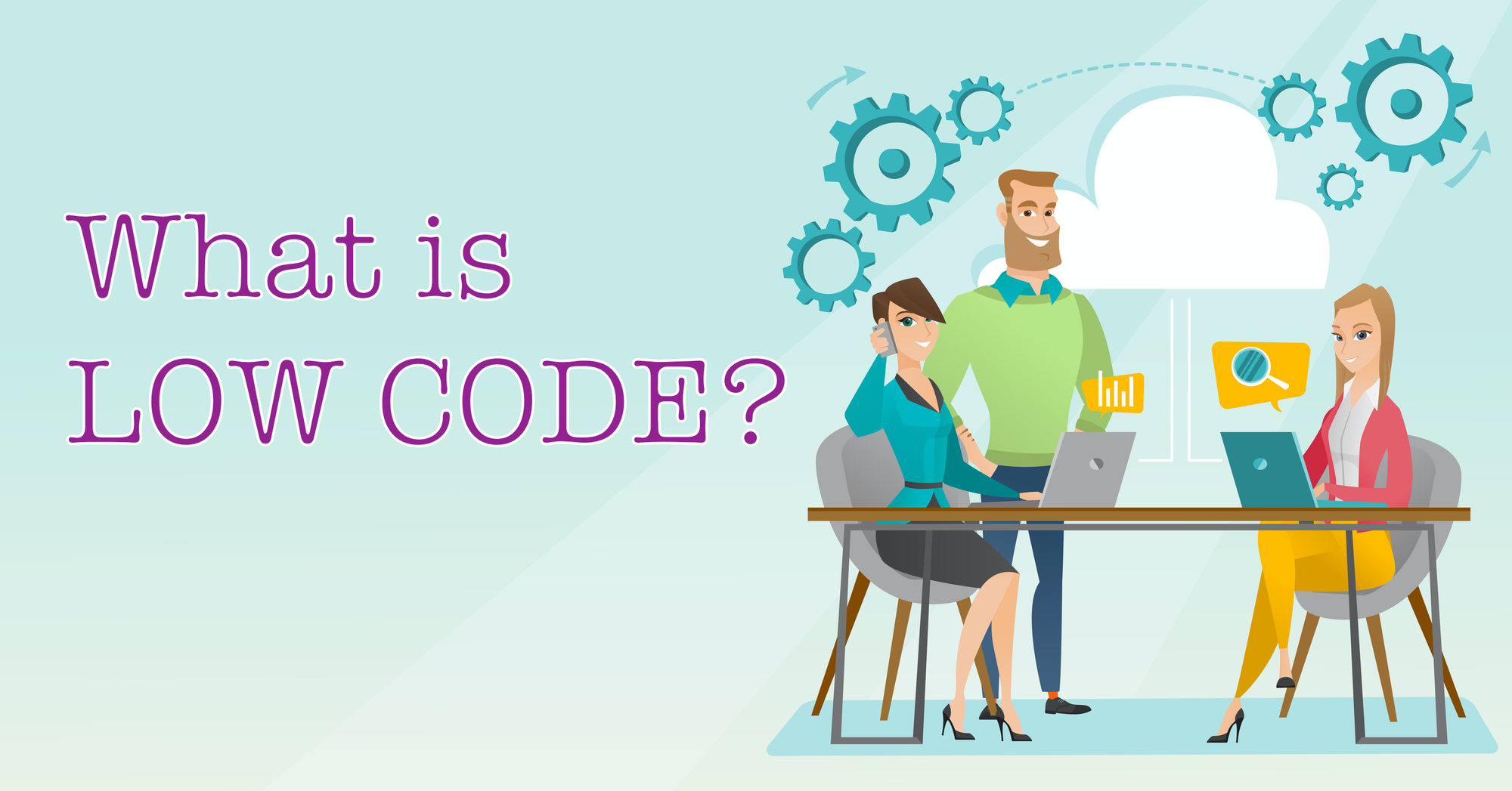 """Programmers collaborate next to text """"What is Low Code?"""""""